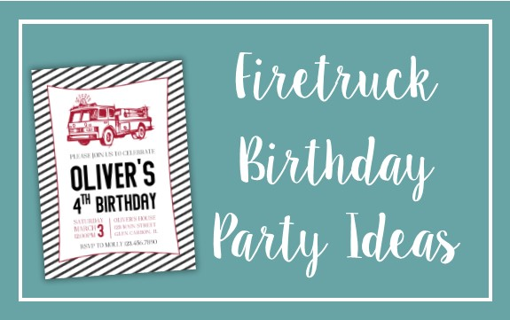 Firetruck Birthday Ideas
