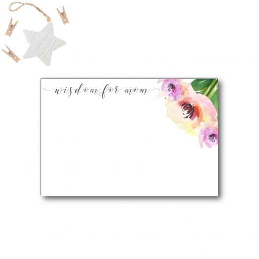 Floral Wisdom for Mom Card