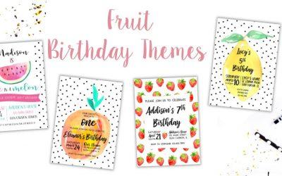 Fruity Birthday Party Ideas
