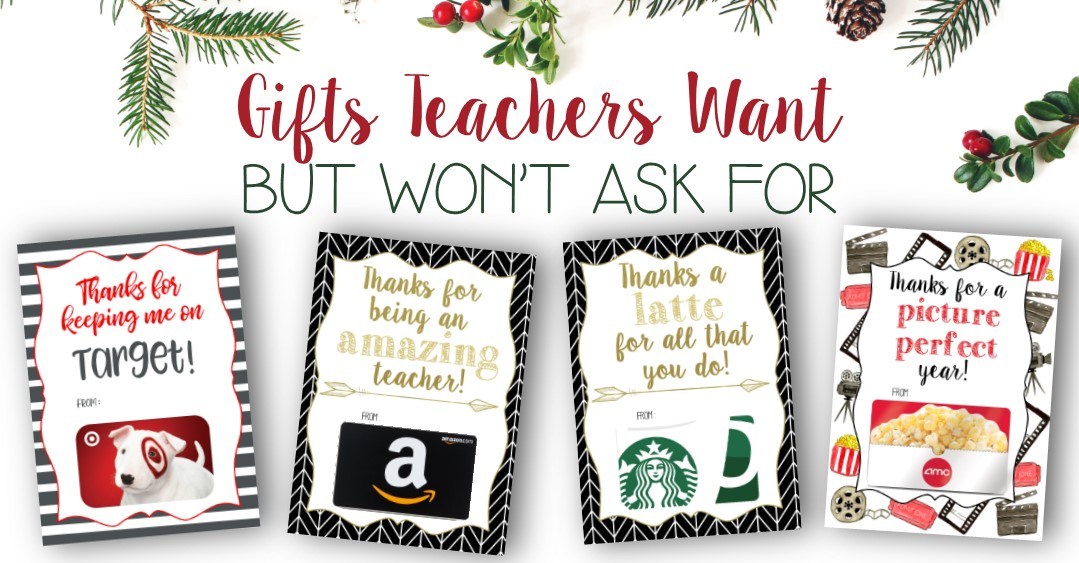 Gifts Teachers Want (but never ask for)