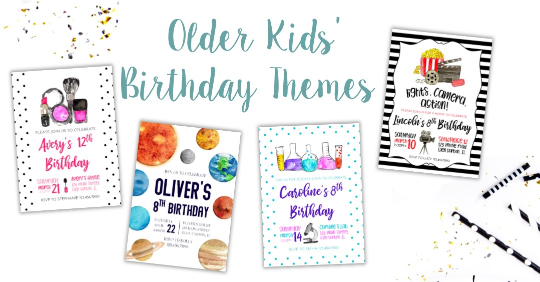 The Best Birthday Themes for Older Kids