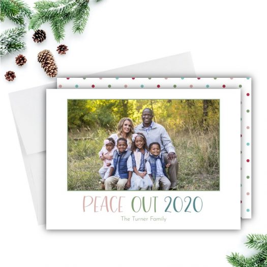 Peace Out 2020 Holiday Card