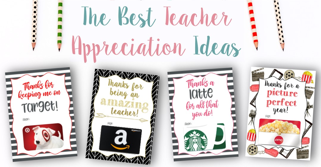 The BEST Teacher Appreciation Ideas